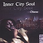 Ohene Inner City Soul