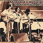 Mustard's Retreat The First Album Plus