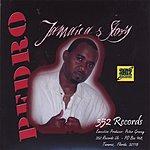 Pedro Jamaica's Story
