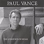 Paul Vance The Comforts Of Home