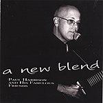 Paul Harrison A New Blend