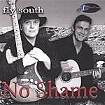 No Shame Fly South (Ep)