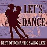 Benny Goodman & His Orchestra Let's Dance: Best Of Romantic Swing Jazz