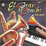 El Gran Combo De Puerto Rico The Best