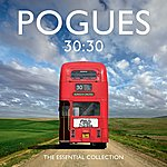 The Pogues 30:30 The Essential Collection