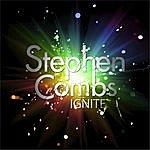 Stephen Combs Ignite
