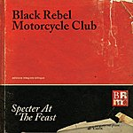 Black Rebel Motorcycle Club Specter At The Feast