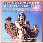 Mary Jane Newman Anthony Newman's Angel Oratorio
