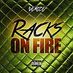 Demize Racks On Fire