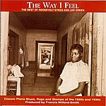 Roosevelt Sykes The Way I Feel: The Best Of Roosevelt Sykes And Lee Green