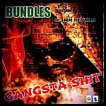 Bundles Gangsta Shit (Feat. Slimm Hefnah)
