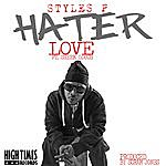 Styles P Hater Love