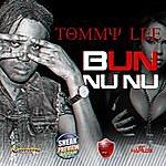 Tommy Lee Bun Nu Nu - Single