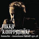 Jukka Kuoppamäki Tunnustus - Kauneimmat Balladit 1971-1978