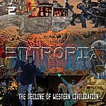Entropia The Decline Of Western Civilization