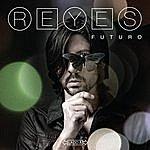 Reyes Futuro (Lado A)