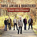 Doyle Lawson Roads Well Traveled