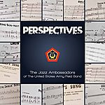 United States Army Field Band Perspectives