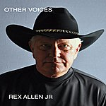 Rex Allen, Jr. Other Voices