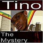 Tino The Mystery