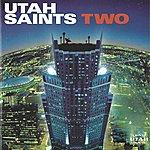 Utah Saints Two