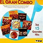 El Gran Combo De Puerto Rico 15 Grandes Exitos, Vol. 1