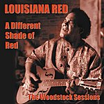 Louisiana Red A Different Shade Of Red - The Woodstock Sessions