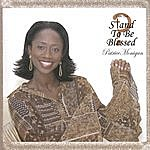 Patrice Monigan Can You Stand 2 B Blessed
