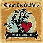Grant Lee Buffalo Live At The Royal Festival Hall
