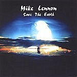 Mike Lennon Save The Earth
