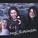 Mrs. Robinson Mrs. Robinson