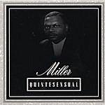 Miller Quintesensual