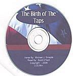Michael J. Smajda The Birth Of The Taps