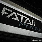 Fatali My World