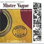 Mister Vague File Under: Trial