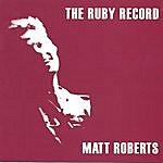 Matt Roberts The Ruby Record