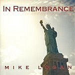 Mike Logan In Remembrance