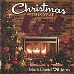 Mark David Williams Christmas This Year