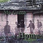 Mo Green Home Again