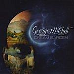 George Mitchell Dream Garden
