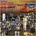 Alfred St. John's Trinidad & Tobago Steelband Live At Pelican's Nest