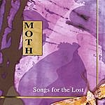 Moth Songs For The Lost