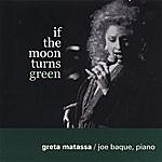 Greta Matassa If The Moon Turns Green