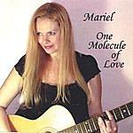Mariel One Molecule Of Love