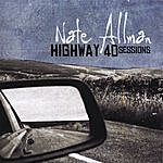 Nate Allman Highway 40 Sessions