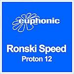 Ronski Speed Proton 12