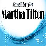 Martha Tilton Jazz Giants: Martha Tilton