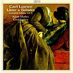 Edith Mathis Loewe: Lieder & Balladen (Complete Edition, Vol. 5)