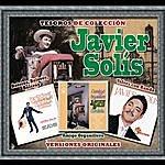 """Javier Solís Tesoros De Colección - Javier Solis - """"Amigo Organillero"""" - """"Boleros, Boleros, Boleros"""" Y """"Valses Con Banda"""""""