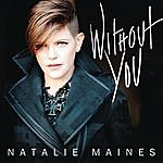 Natalie Maines Without You